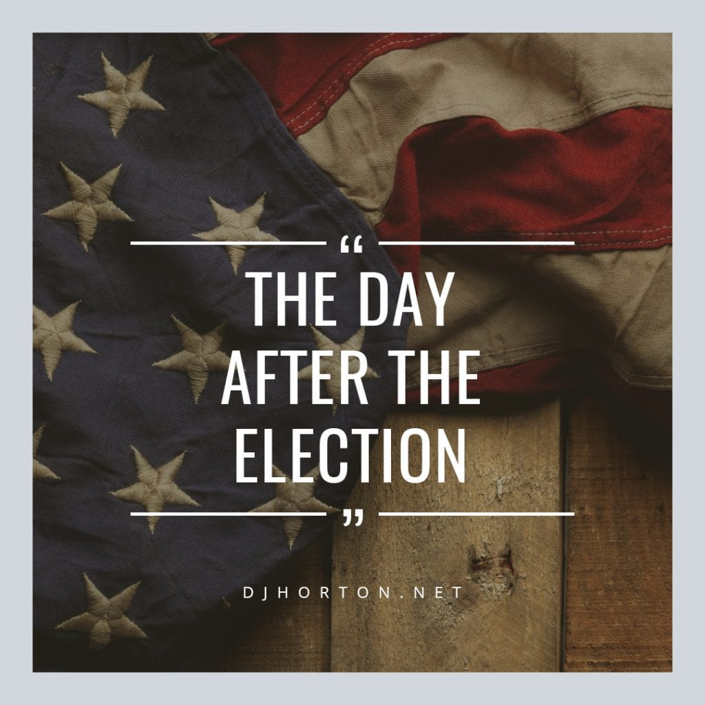 DJHorton_Day_After_Election_1080x1080