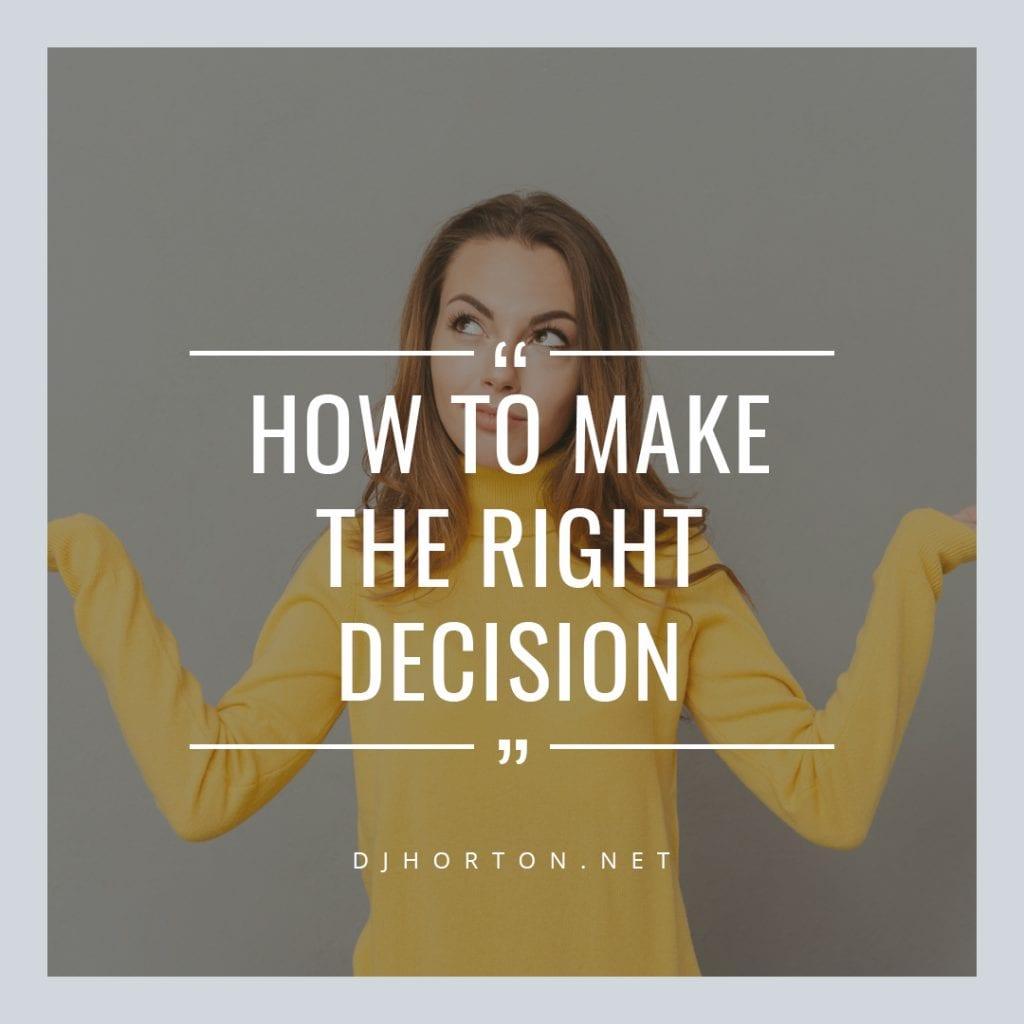 DJHorton_How_Make_Right_Decision_1080x1080