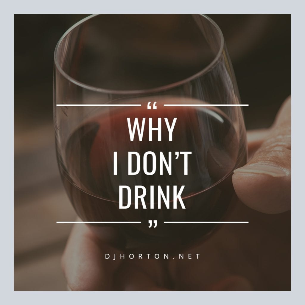 DJHorton_Why_I_Dont_Drink_1080x1080