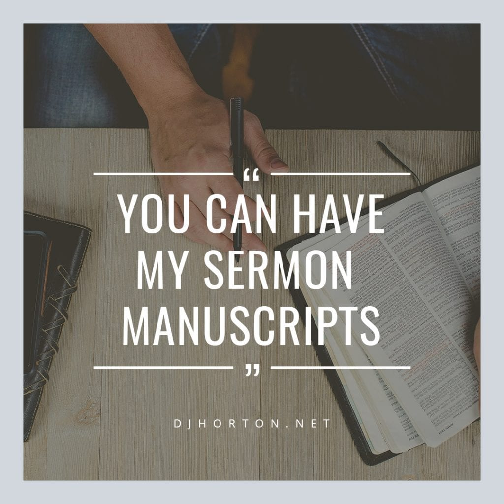 DJHorton_You_Can_Have_My_Sermon_Manuscripts_1080x1080