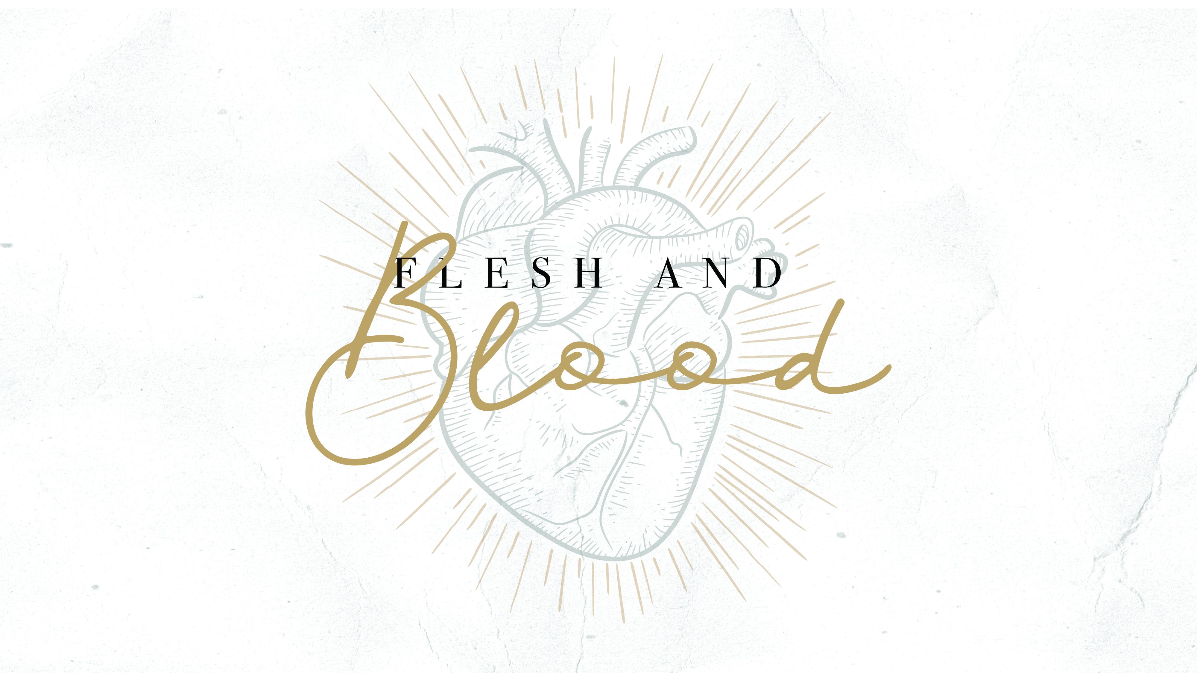 Flesh and Blood Image