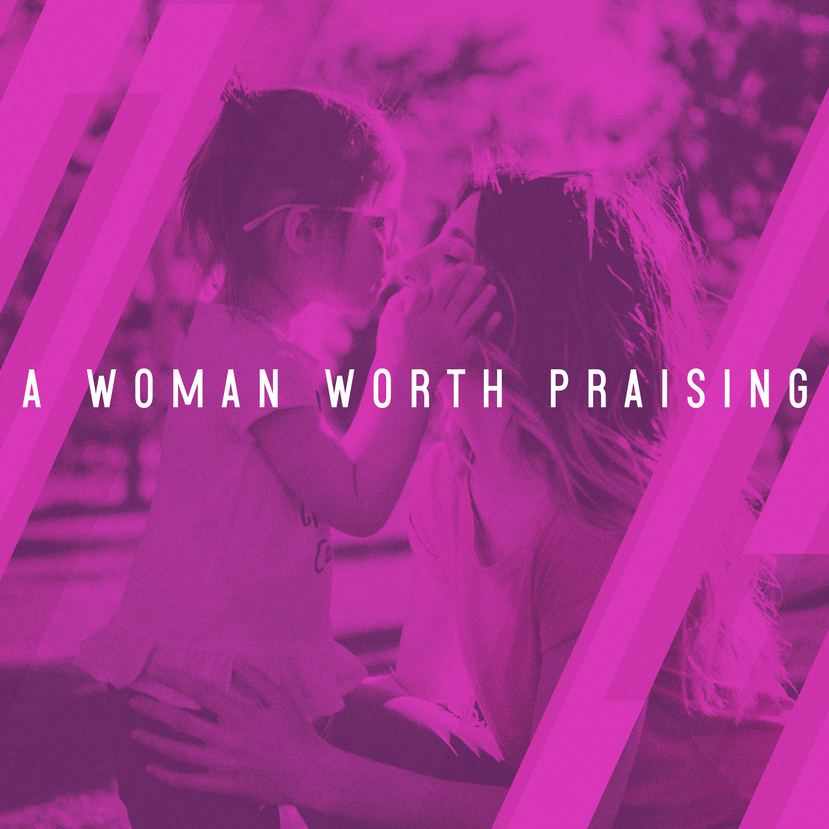 A Woman Worth Praising Image